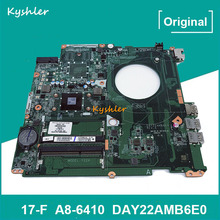 Mainboard 763422-501 767746-501 For HP Pavilion 17-F 17-F001DX 17Z-F Y22A Laptop Motherboard A8-6410 DAY22AMB6E0