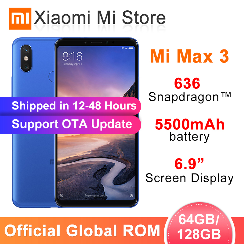 Global ROM Xiaomi Mi Max 3 4GB 64GB/6GB 128GB Mobile Phone Snapdragon 636 Octa core AI Dual Cameras 6.9 Full Screen 5500mAh