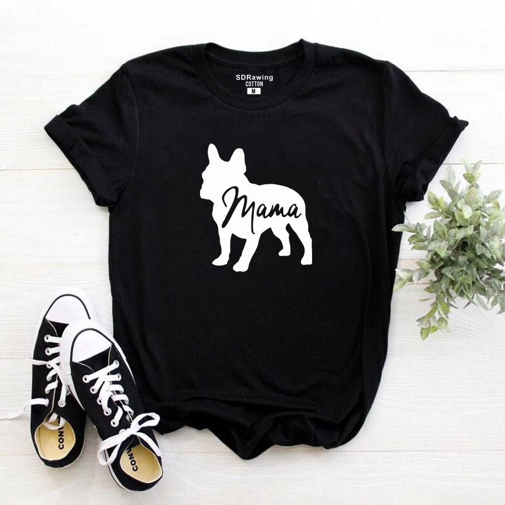 French Bulldog Clothing Dog Lover Gifts For Dog Owners Dog T Shirt Dog Mom Shirt Pet Lover Animal Lover Mama Ladies Tee Tops