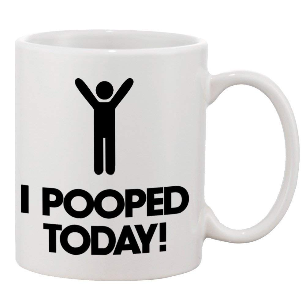 11 Oz I Pooped Today Ceramic Coffee Mugs Tea Cup image