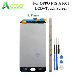 Image 1 - Alesser ため OPPO OPPO ため F1S Lcd ディスプレイとタッチスクリーンスクリーンデジタイザ F1S A59 ディスプレイ Lcd A1601 交換部品 + ツール