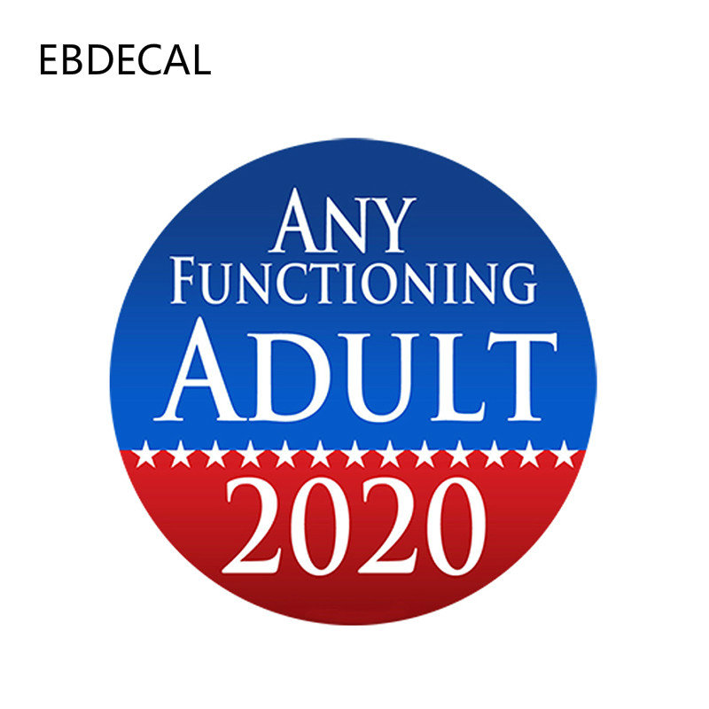 EBdecal  Any Functioning Adult 2020   For Auto Car/Bumper/Window/Wall Decal Sticker Decals DIY Decor CT11175