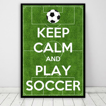 Football Field Wall Art Prints Canvas Painting Keep Calm and Play Soccer Quotes Poster Pictures Nursery Kids Room Decor