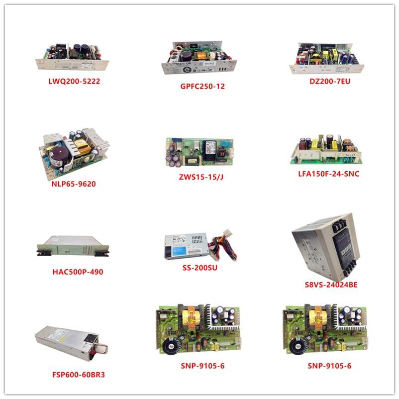 LWQ200-5222|GPFC250-12|DZ200-7EU|NLP65-9620|ZWS15-15/J|LFA150F-24-SNC|HAC500P-490|SS-200SU|S8VS-24024BE|FSP600-60BR3|SNP-9105-6