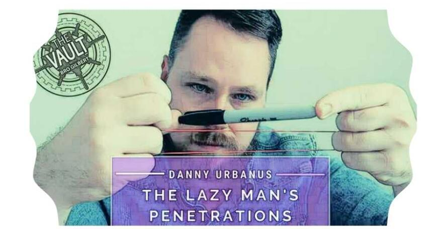 2.0 Lazy Man's Penetrations By Danny Urbanus (Online Instructions)