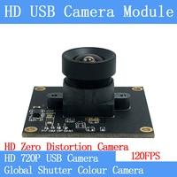 120FPS MJPEG USB Camera Module Non Distortion Colour Global Shutter High Speed OTG Windows Android Linux UVC 720P USB Webcam