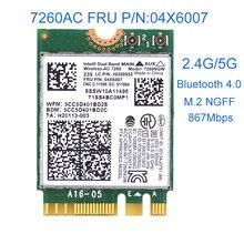 Intel 7260ac 7260NGW 7260 ac 2.4/5G BT4.0 FRU 04X6007 Para Thinkpad x230s x240s t440 x240 X250 w540 t540 Yoga y50