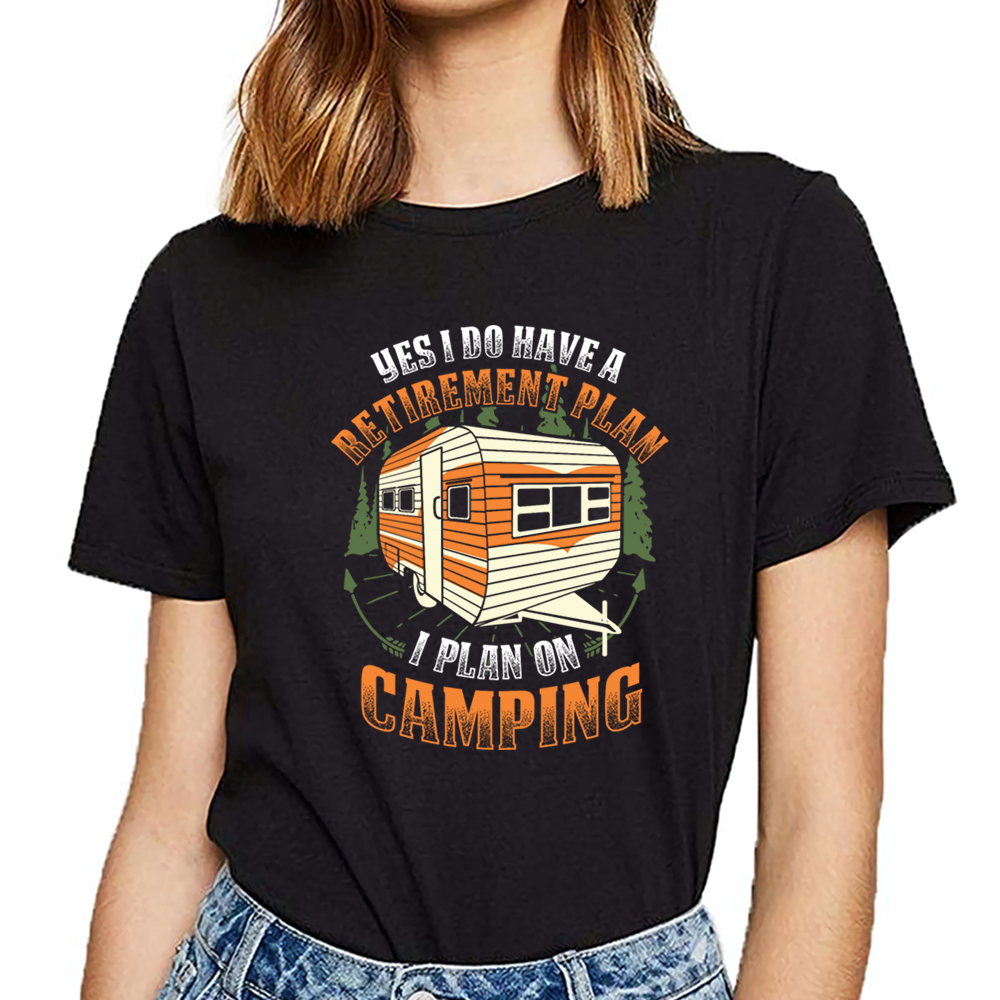 Tops T Shirt Women nature camping i have a retirement plan jersey Funny White Cotton Female Tshirt image