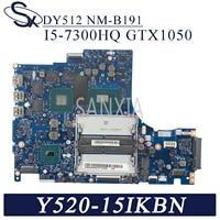 KEFU DY512 NM-B191 Lenovo Y520-15IKBN R720-15 메인 HM175 I5-7300HQ GTX1050