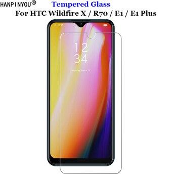 Перейти на Алиэкспресс и купить Закаленное стекло 9H 2.5D премиум-класса для HTC Wildfire X/R70, защитная пленка для экрана E1 / Plus