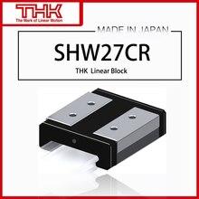 Novo original thk guia linear shw 27 shw27cr shw27cruu shw27crss shw27cr1uu shw27cr1ss gk bloco
