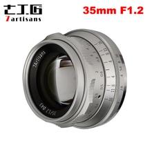 7 장인 35mm F1.2 소니 E 마운트 용 프라임 렌즈/후지 XF APS C 미러리스 카메라 수동 초점 고정 렌즈 A6500 A6300 X A1