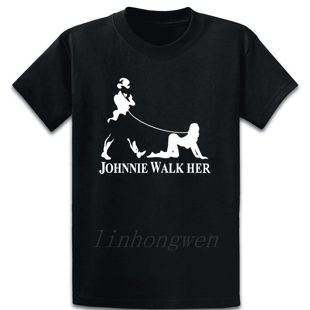 Johnnie Walk Her Walker Mens Funny Whisky Parody T Shirt Basic Solid Cotton Spring Design Round Collar Outfit Casual Shirt
