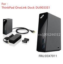 Nowy oryginalny dla Lenovo Thinkpad OneLink stacja dokująca do DU9033S1 E431 E540 E440 E531 S540 S440 S431 S531 X1 węgla jogi 12 14 15 03X7011