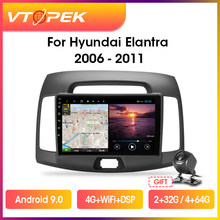 Автомагнитола Vtopek для Hyundai Elantra, мультимедийный видеоплеер на Android 10,0, экран 9 дюймов, 4G + WiFi DSP, GPS-навигация, 2006-2011 гг.