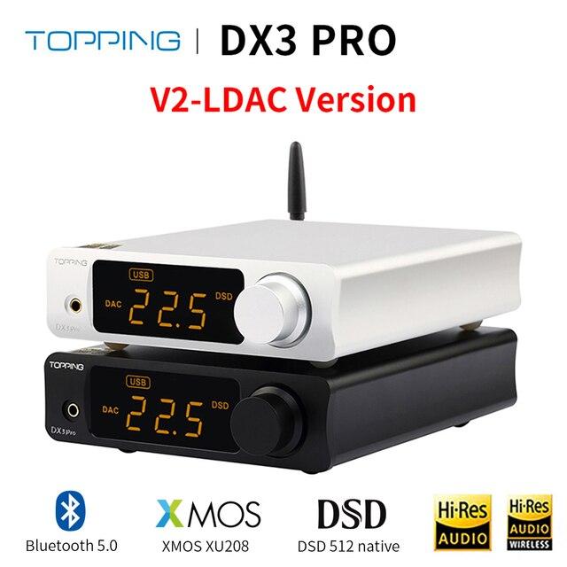 Đứng Đầu DX3 PRO LDAC USB DAC Amp XMOS XU208 AK4490EQ OPA1612 Bộ Giải Mã DSD512 Bluetooth Tai Nghe Khuếch Đại ATPX Đồng Trục Quang Học