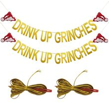 2 Pcs Gold Glittery Drink Up Grinches Christmas Hat Banner- Drinch Party Decorations Grinch