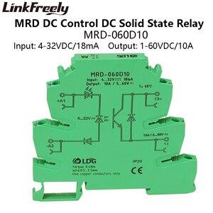 Image 2 - MRD 060D10 10pcs 10A LED מחוון ממשק ממסר מצב מוצק DC DC קלט: 5V 12V 24VDC SSR מודול מתח ממסר בקרת לוח