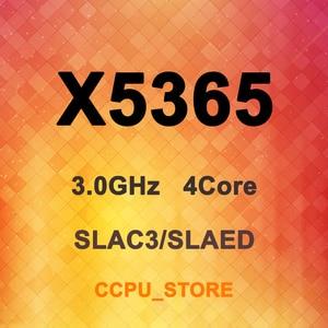 Image 1 - Xeon X5365 SLAC3 SLAED 3.0GHz 4Core 4Thread 8MB 150W LGA771 CPU Processor