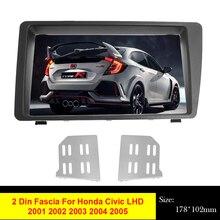 2Din Car Radio Fascia For Honda Civic LHD 2001   2005 DVD Stereo Frame Panel Plate Mounting Dash Installation Bezel Trim Kit