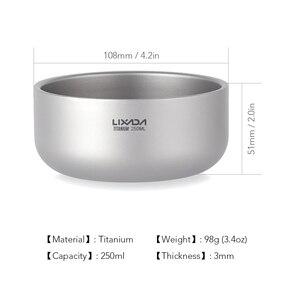 Image 5 - Lixada cuenco de titanio de doble pared para fruta, ensalada, cena, Mini taza, tazas de agua para el hogar, exterior, Camping, mochilero, Picnic, 250ml