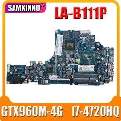 HD LA-B111P płyta główna laptopa dla For Lenovo Y50-70 płyta główna oryginalny I7-4720HQ/4710HQ GTX960M-4G