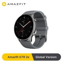 Новая глобальная версия Amazfit GTR 2e Bluetooth 5,0 Smartwatch 2,5 D Стекло 90 спортивных режимов сигнализации 24 дней Срок службы батареи Смарт-часы