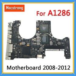 Getest Originele A1286 Moederbord Voor Macbook Pro 15 Logic Board 2010 2.4G 820-2850-A/B 2011 I7 2.0G 820-2915-A/B 2012