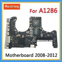 Tested Original A1286 Motherboard for MacBook Pro 15 Logic Board 2010 2.4G 820 2850 A/B 2011 i7 2.0G 820 2915 A/B 2012