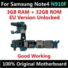 עבור Samsung Galaxy הערה 4 N910F האם מקורי עם אנדרואיד מערכת 32GB מפעל נעילת IMEI הושלם לוח ההיגיון