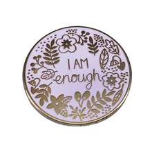 I am enough positive affirmation pin mental health awareness self care gift