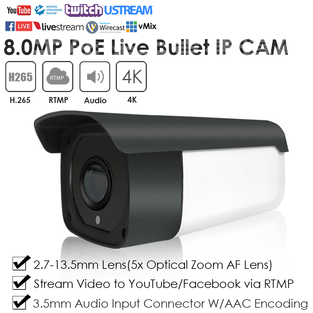 4K 8.0MP 5X Auto Focus IR PoE Waterproof Bullet Live Streaming IP Camera Broadcasting To YouTube/Facebook By RTMP W/Audio