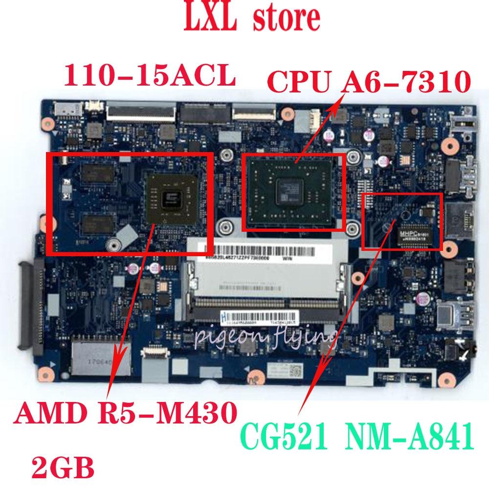 Новый CG521 NM-A841 для lenovo ideapad 110-15 ACL Материнская плата ноутбука Процессор: A6/A8 DDR3 GPU: AMD-M430 2 Гб FRU 5B20L46297 5B20L46271