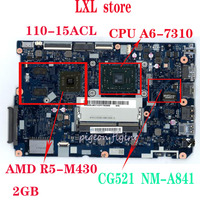 NEW CG521 NM A841 for lenovo ideapad 110 15 ACL laptop motherboard CPU:A6/A8 DDR3 GPU:AMD M430 2GB FRU 5B20L46297 5B20L46271