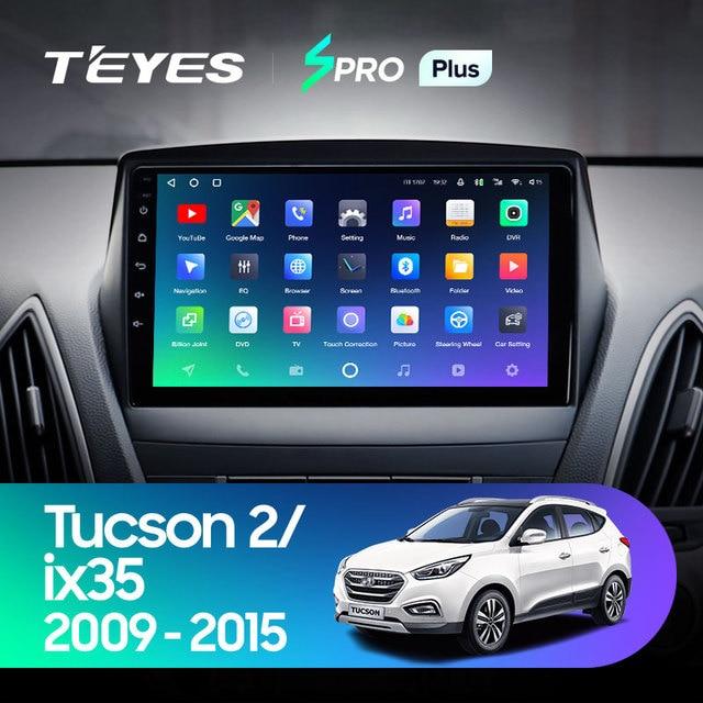 TEYES SPRO Plus Штатная магнитола For Хендай Туксон 2 LM For Hyundai Tucson 2 LM IX35 2009 - 2015 Android 10, до 8-ЯДЕР, до 4 + 64ГБ 32EQ + DSP 2DIN автомагнитола 2 DIN DVD мультимедиа автомобиля головное устройство 2
