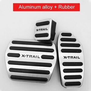 Image 5 - 알루미늄 합금 자동차 발 연료 페달 가속기 브레이크 페달 패드 커버 AT 닛산 X 트레일 X 트레일 T32 2014 2019 액세서리