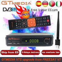 Récepteur Gtmedia V7s hd avec DVB-S2 USB WIFI récepteur TV espagne v7 hd alimentation par freesat Support Europe cccam 7 ligne