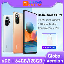 Global Version Xiaomi Redmi Note 10 Pro 6GB 64GB/6GB 128GB Smartphone 108MP Camera Snapdragon 732G 120Hz AMOLED Display
