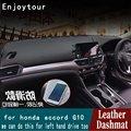 Для Honda Accord G10 2018 2019 20120 кожаный коврик на приборную панель коврик для автомобиля аксессуары для укладки на заказ RHD