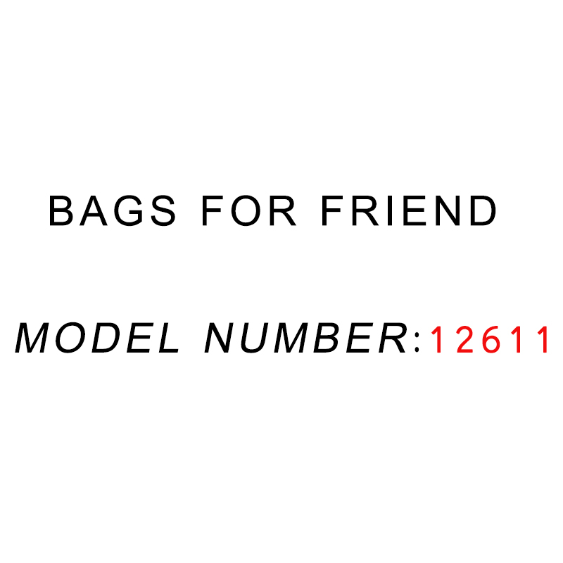 Bags For Friend ! MODLE NUMBER :12611