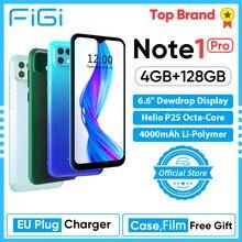 Figi nota 1 pro 4000mah bateria helio p25 octa núcleo 4gb 128gb telefone móvel 16mp triplo câmera telefone smartphone 6.6 exibição