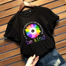BE KIND Tees Rainbow Flower Women Short Sleeve O-neck Casual Tops Tshirts Girl Black Tee(China)
