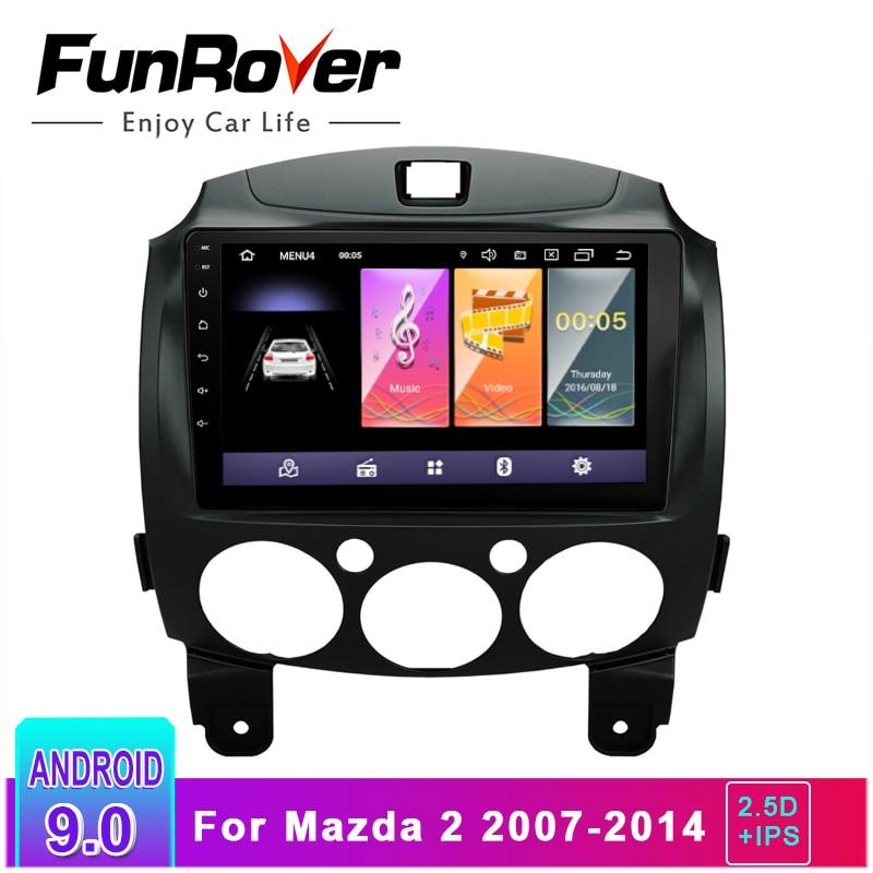 Lecteur multimédia d'autoradio Funrover 2.5D + IPS android 9.0 pour Mazda 2 2007-2014 système de navigation dvd gps autoradio stéréo navi