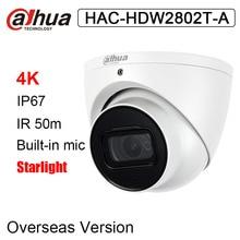 Dahua HAC-HDW2802T-A 4K Starlight HDCVI IR Bullet CCTV камера 8MP IR 50m Встроенная микрофонная аналоговая камера