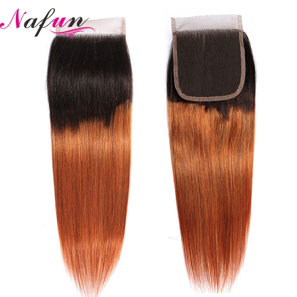 NAFUN Malaysian Hair Straight 4x4 Lace Closure #T1B/30 Pre-colored Non-Remy Hair Ombre Color Human Hair Closure Free Shipping