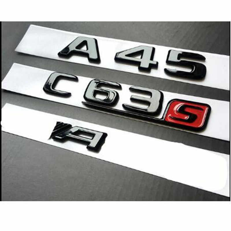 GLOSS BLACK Chrome Tronco Lettere Emblema Emblemi Badge per Mercedes Benz W176 A45 C63S AMG A45 C63 E63S 2017 +