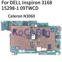 KoCoQin Laptop motherboard Für DELL Inspiron 3168 Core SR2KN Celeron N3060 2GB Ram Mainboard 15298-1 CN-09TWCD 09TWCD