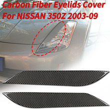 2PCS New Car Sticker Carbon Fiber Headlight Eyebrows Eyelids Trim Eye Lid Cover Decoration For Nissan 350Z 2003-2009  Styling стоимость