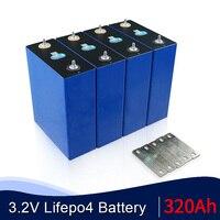 Nuova batteria 3.2V 320Ah Lifepo4 grado A 48V 310AH batteria ricaricabile per sistema di accumulo di energia solare RV ue usa esente da tasse