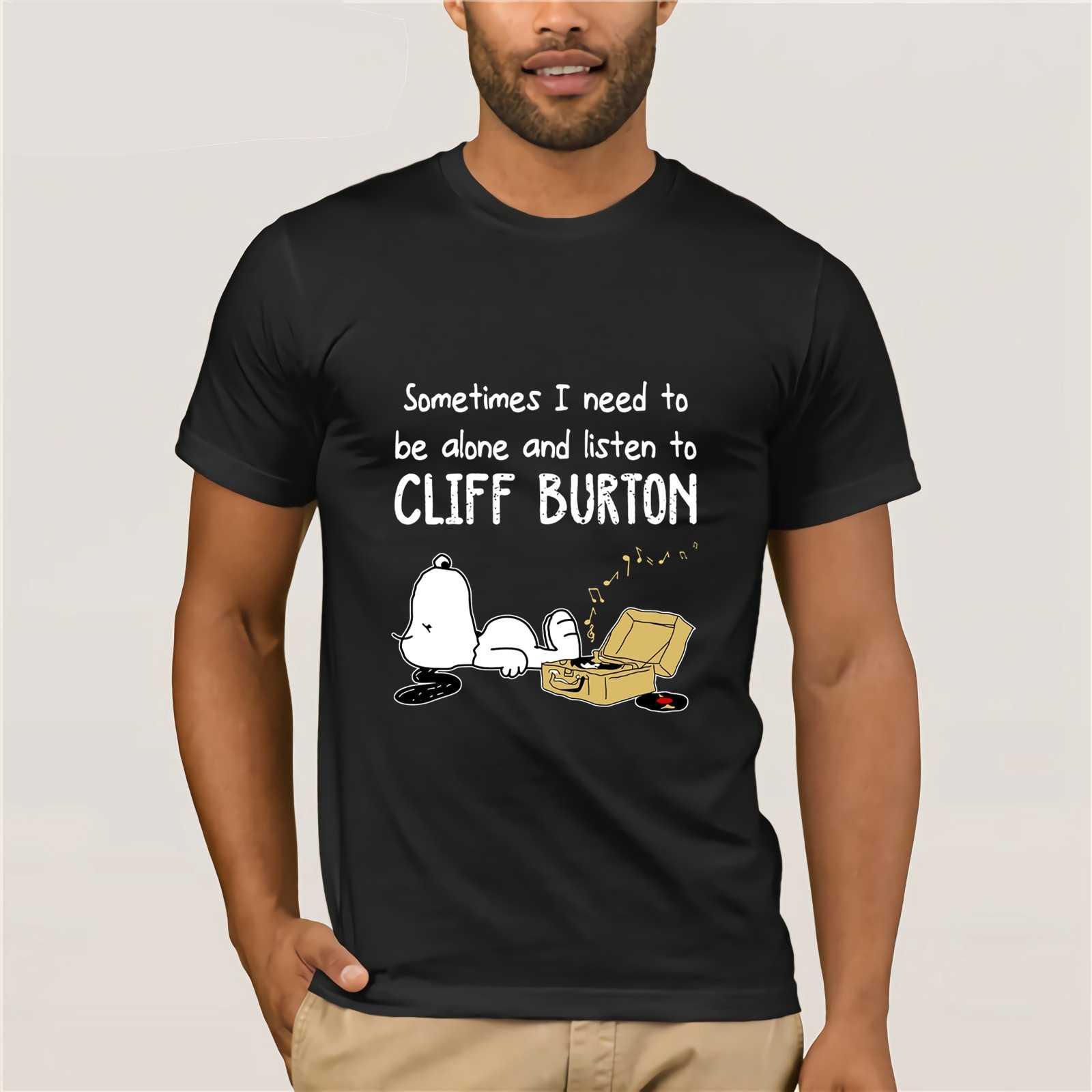 Иногда мне нужно быть один и слушать Клиффа Бертона 2019 Летняя мужская забавная футболка футболки с коротким рукавом топы футболки